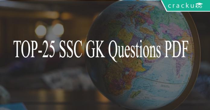 TOP-25 SSC GK Questions PDF