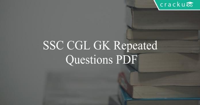 ssc cgl gk repeated questions pdf