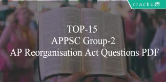 TOP-15 APPSC Group-2 AP Reorganisation Act Questions PDF