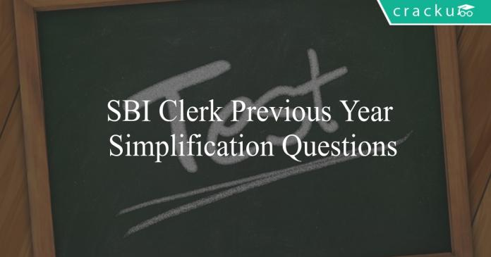 sbi clerk previous year simplification questions