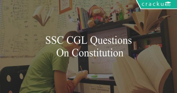 ssc cgl questions on constitution