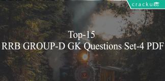 Top-15 RRB GROUP-D GK Questions Set-4 PDF