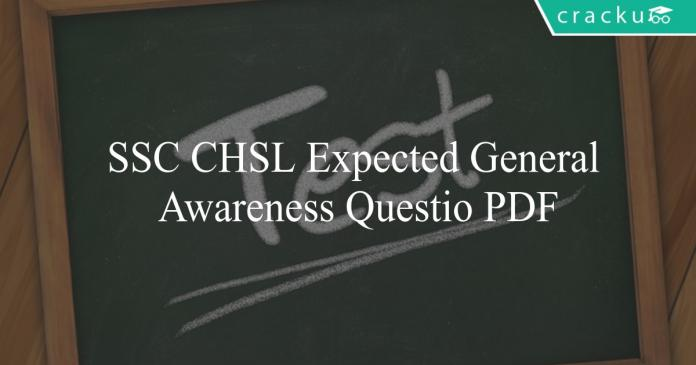 ssc chsl expected general awareness questions