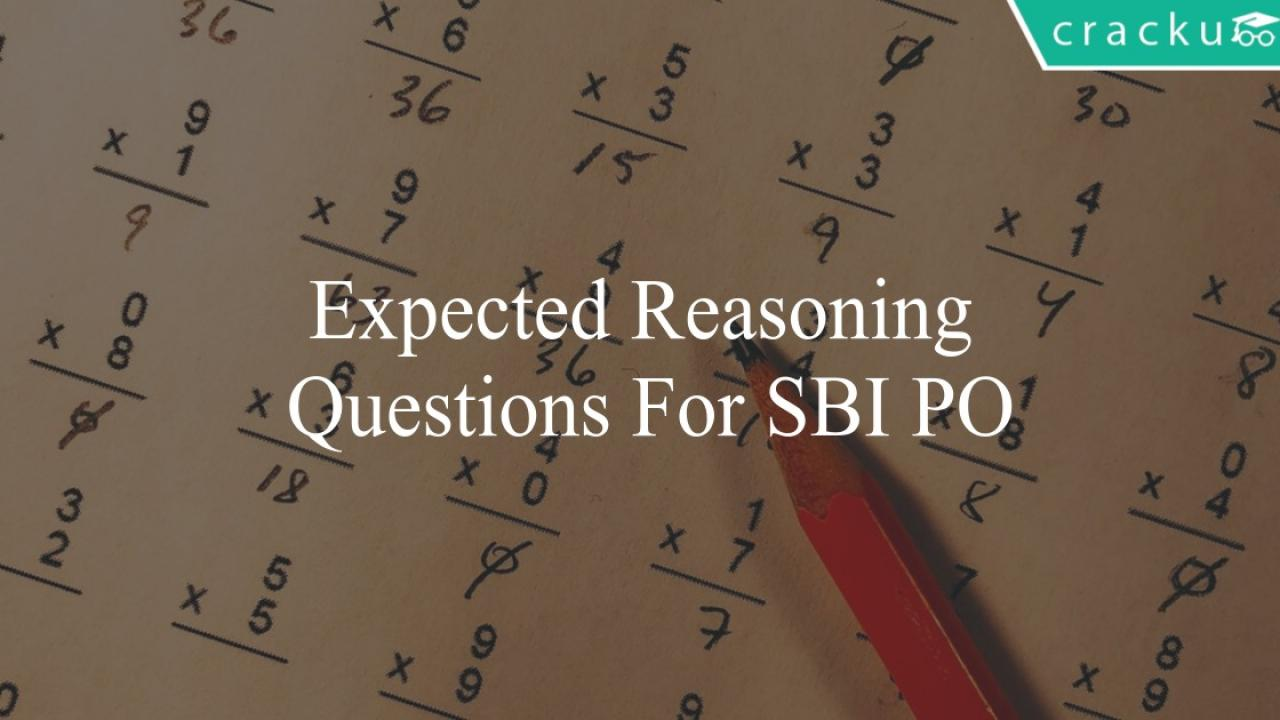 Expected Reasoning Questions For SBI PO 2019 - Cracku
