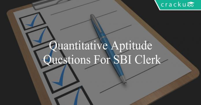 quantitative aptitude questions for sbi clerk