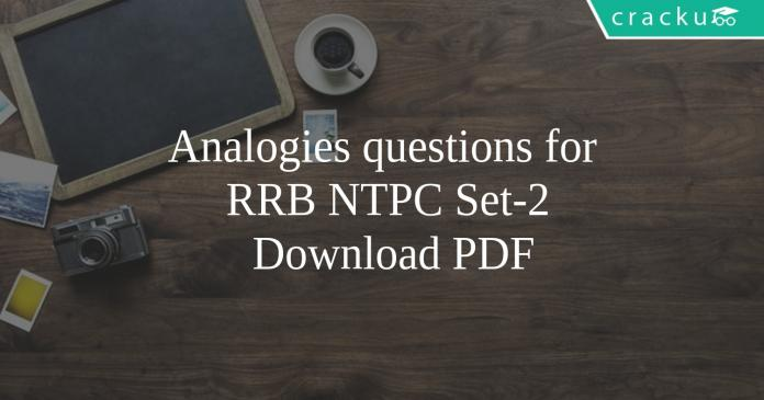 Analogies questions for RRB NTPC Set-2 PDF