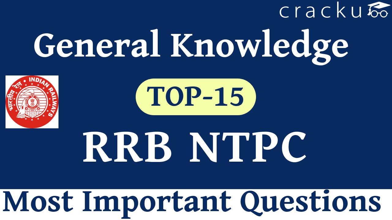 RRB NTPC GK Questions Set-3 - Cracku