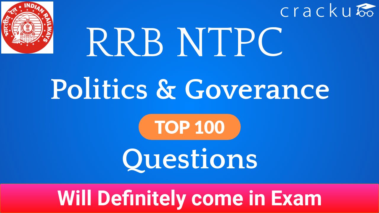 Top-100 Expected RRB NTPC Indian Polity and Governance