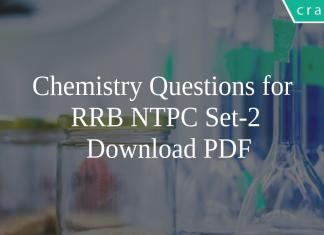 Chemistry Questions for RRB NTPC Set-2 PDF