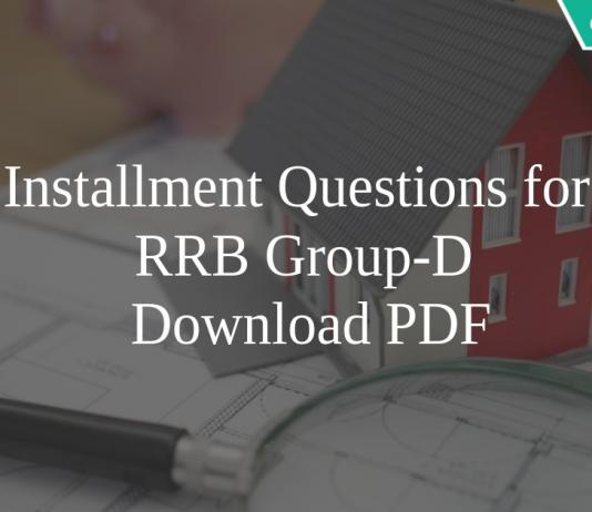 Installment Questions for RRB Group-D PDF