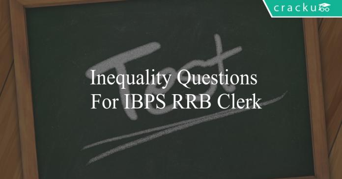 inequality questions for ibps rrb clerk