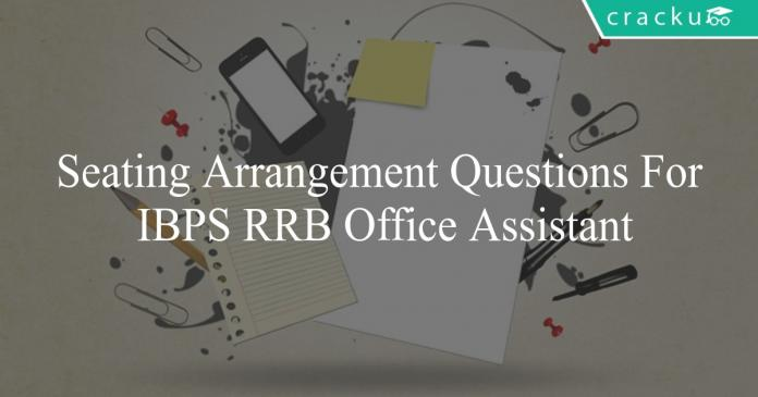 seating arrangement questions for ibps rrb office assistant