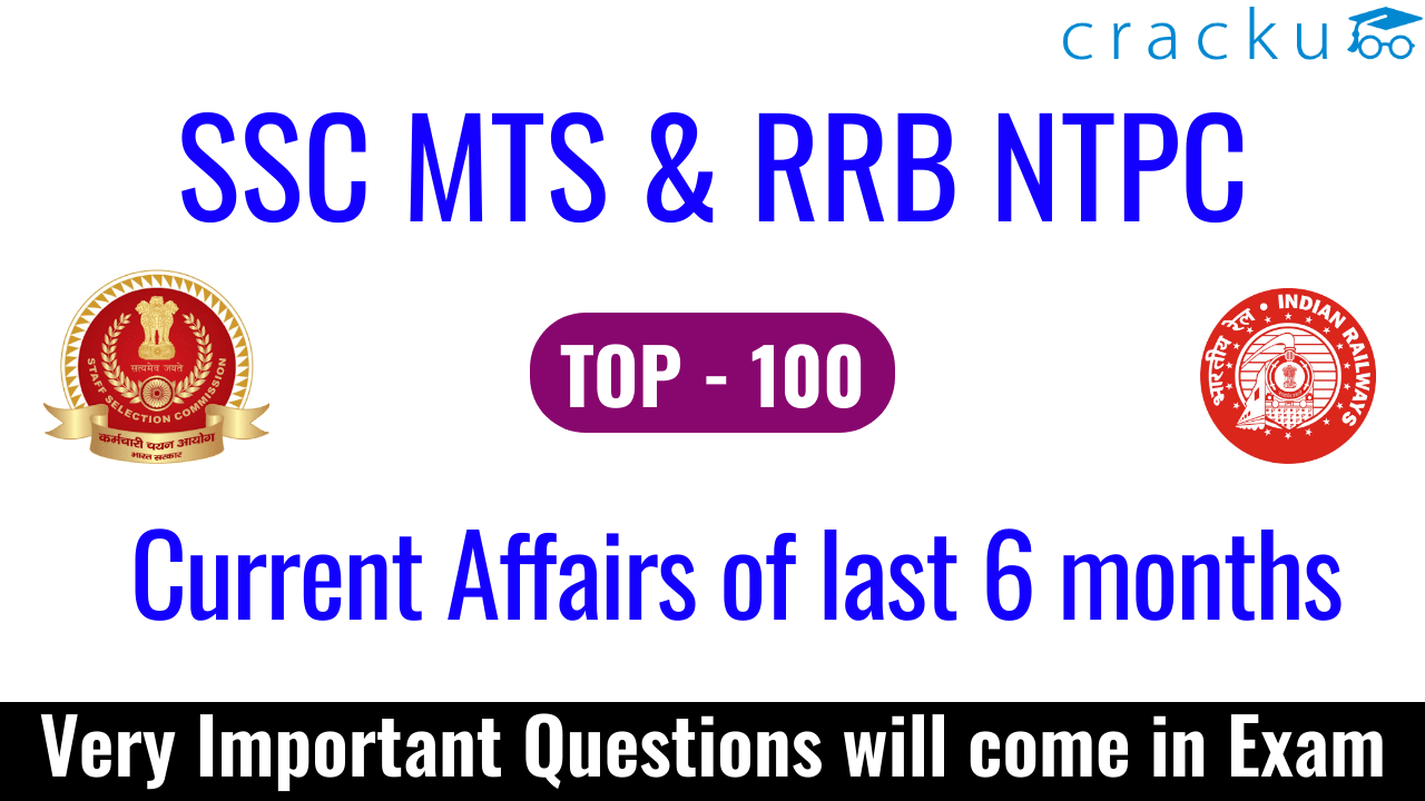 Last 6 Months Current Affairs for SSC MTS & RRB NTPC Exams PDF - Cracku