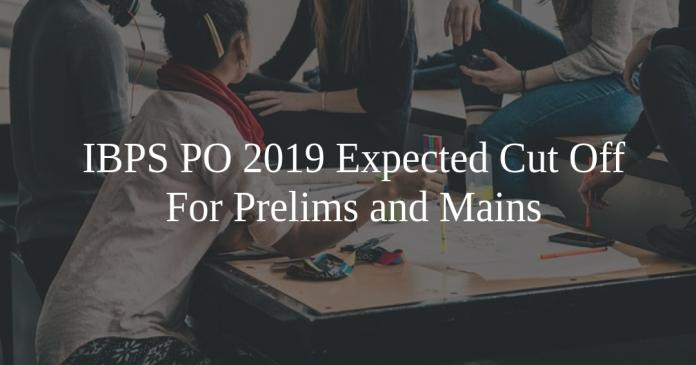 IBPS PO 2019 expected cut off