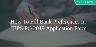 How to Fill Bank Preferences in IBPS PO 2019 Application Form
