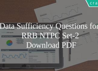 Data Sufficiency Questions for RRB NTPC Set-2 PDF