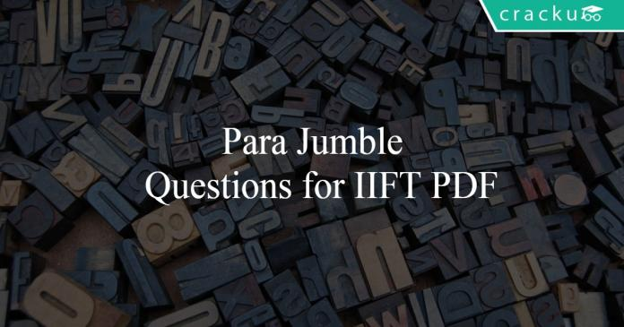 Para Jumble Questions for IIFT PDF