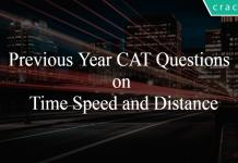 Previous Year CAT Questions on Time Speed and Distance