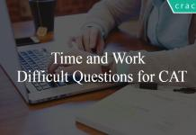 Time and Work Difficult Questions for CAT