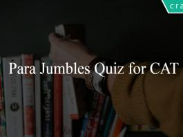 Para jumbles Quiz for CAT