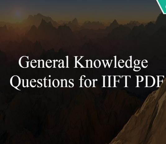 General Knowledge Questions for IIFT PDF