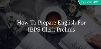 How To Prepare English For IBPS Clerk Prelims