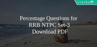 Percentage Questions for RRB NTPC Set-3 PDF