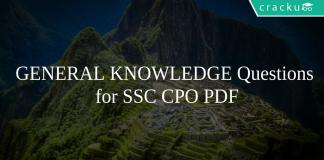 GENERAL KNOWLEDGE Questions for SSC CPO PDF