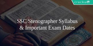 SSC Stenographer Syllabus & Important Exam Dates