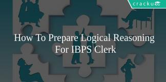 How To Prepare Logical Reasoning For IBPS Clerk