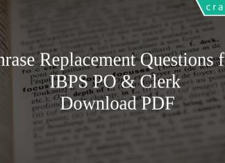 Phrase Replacement Questions for IBPS PO & Clerk PDF
