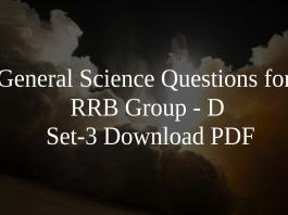 General Science Questions for RRB Group - D Set-3 PDF