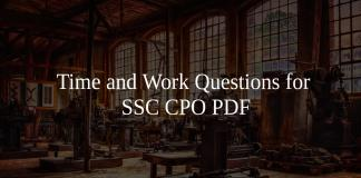 Time and Work Questions for SSC CPO PDF