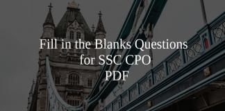 Fill in the Blanks Questions for SSC CPO PDF