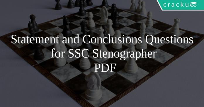 Statement and Conclusions Questions for SSC Stenographer PDF