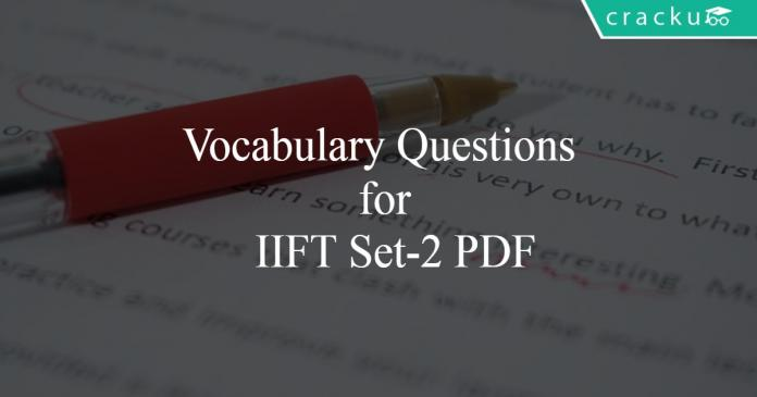 Vocabulary Questions for IIFT Set-2 PDF
