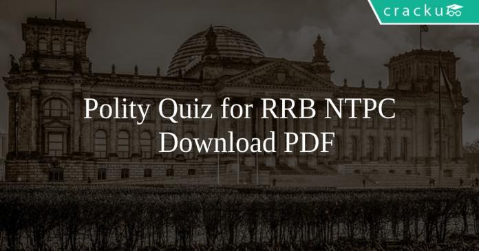 Polity Quiz for RRB NTPC PDF