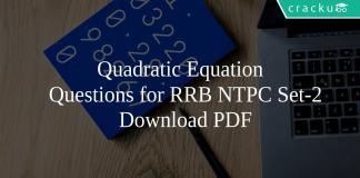 Quadratic Equation Questions for RRB NTPC set-2 PDF