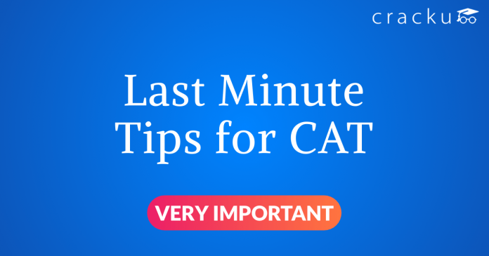 Last minute tips for CAT