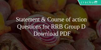 Statement & Course of action Questions for RRB Group D PDF