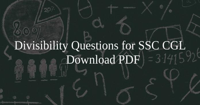 Divisibility Questions for SSC CGL PDF