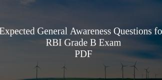 Expected General Awareness Questions for RBI Grade B Exam PDF