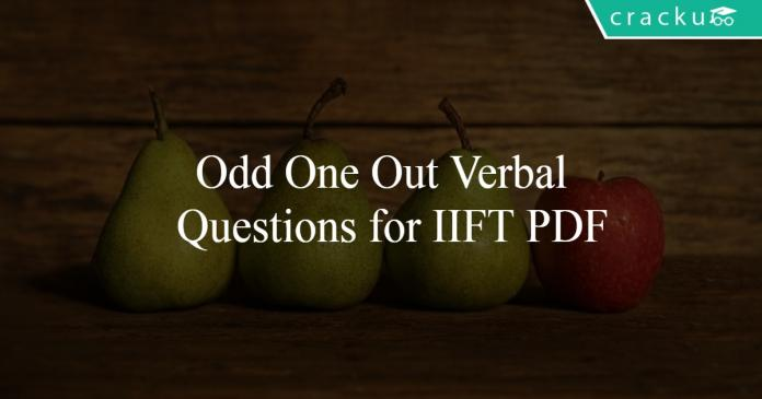 Odd One Out Verbal Questions for IIFT PDF