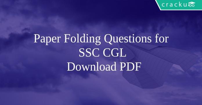 Paper Folding Questions for SSC CGL PDF