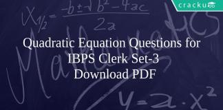 Quadratic Equation Questions for IBPS Clerk Set-3 PDF