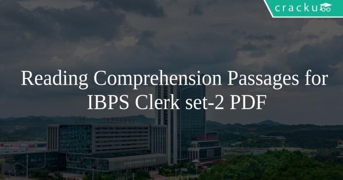 Reading Comprehension Passages for IBPS Clerk set-2 PDF