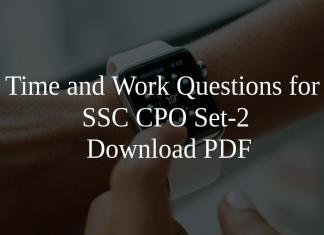 Time and Work Questions for SSC CPO Set-2 PDF