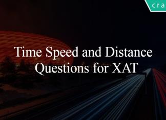 Time Speed and Distance Questions for XAT