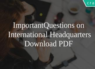 Important Questions on International Headquarters