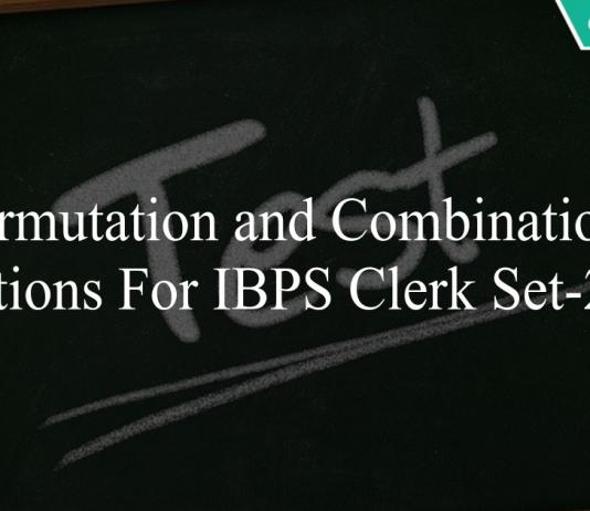 Permutation and combinations questions for ibps clerk set-2 pdf